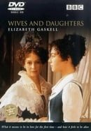 Wives and Daughters                                  (1999- )