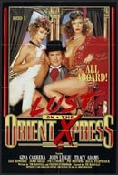 Lust on the Orient Xpress