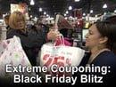 Extreme Couponing Black Friday Blitz