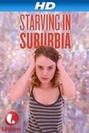 Starving in Suburbia