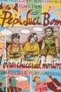 Pepi, Luci, Bom and Other Girls Like Mom