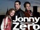 Jonny Zero                                  (2005- )