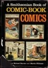 A Smithsonian Book of Comic-Book Comics