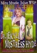 Dr. Jekyll  Mistress Hyde