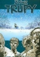 Żywe trupy: Wiele mil za nami (The Walkind Dead, Volume 2: Miles Behind Us)