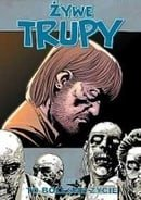 Żywe trupy: To bolesne życie (The Walking Dead, Volume 6: This Sorrowful Life)