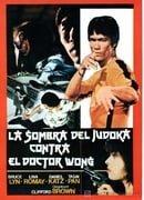 La sombra del judoka contra el doctor Wong