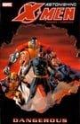 Astonishing X-Men: Vol. 2 - Dangerous