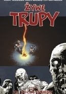 Żywe trupy: Tu pozostaniemy (The Walking Dead, Volume 9: Here We Remain)