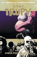 Żywe trupy: Cisza przed burzą (The Walking Dead, Volume 7: The Calm Before)