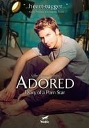 Adored: Diary of a Porn Star