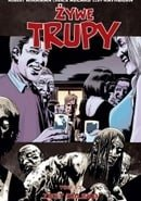 Żywe trupy: Zbyt daleko (The Walking Dead, Volume 13: Too Far Gone)