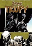 Żywe trupy: Bez wyjścia (The Walking Dead, Vol. 14: No Way Out)
