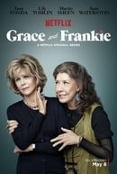 Grace and Frankie                                  (2015- )