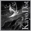 Choirs of the Eye – Kayo Dot