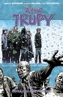 Żywe trupy: Odnajdujemy siebie (The Walking Dead, Vol. 15: We Find Ourselves)