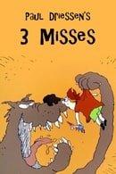 3 Misses