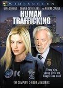 Human Trafficking                                  (2005- )