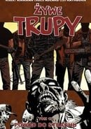 Żywe trupy: Powód do strachu (The Walking Dead, Volume 17: Something To Fear)