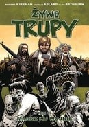 Żywe trupy: Marsz ku wojnie (The Walking Dead, Volume 19: March to War)