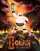 Golan the Insatiable                                  (2013-2015)