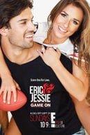 Eric  Jessie: Game On