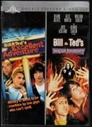 Double Feature Bill & Ted