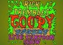 Goopy Spasms Live Cartoon Show