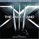 X-Men:  The Last Stand - Original Motion Picture Soundtrack