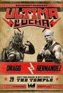 Lucha Underground Ultima Lucha - Part 1