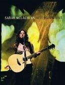 Sarah McLachlan - Afterglow Live