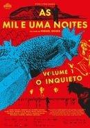 As Mil e Uma Noites: Volume 1, O Inquieto