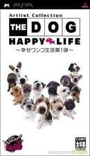 The Dog: Happy Life