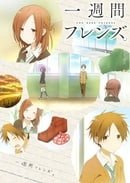 Isshuukan Friends. (One Week Friends)
