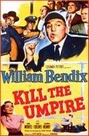 Kill the Umpire