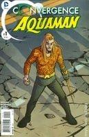 Convergence Aquaman (2015 DC) #1-2 DC 2015
