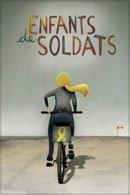 Enfants de soldats (Children of soldiers)