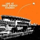 Live at First Energy Stadium
