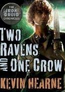 Dwa kruki i (jedna) wrona (Two ravens and one crow)