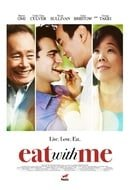 Eat with Me                                  (2014)