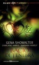 Bacio di tenebra - Gena Showalter, Charlaine Harris, Barbara Hambly