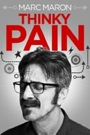 Marc Maron: Thinky Pain