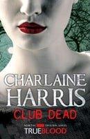 Club Dead (Sookie Stackhouse, Book 3)