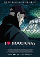 I Love Hooligans