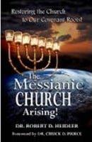Messianic Church Arising - Robert Heidler