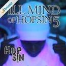 Ill Mind of Hopsin 5