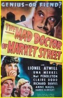 The Mad Doctor of Market Street