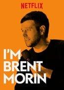 Brent Morin: I