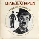 The Music of Charlie Chaplin - A Legendary Composer
