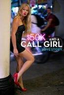 $50K and a Call Girl